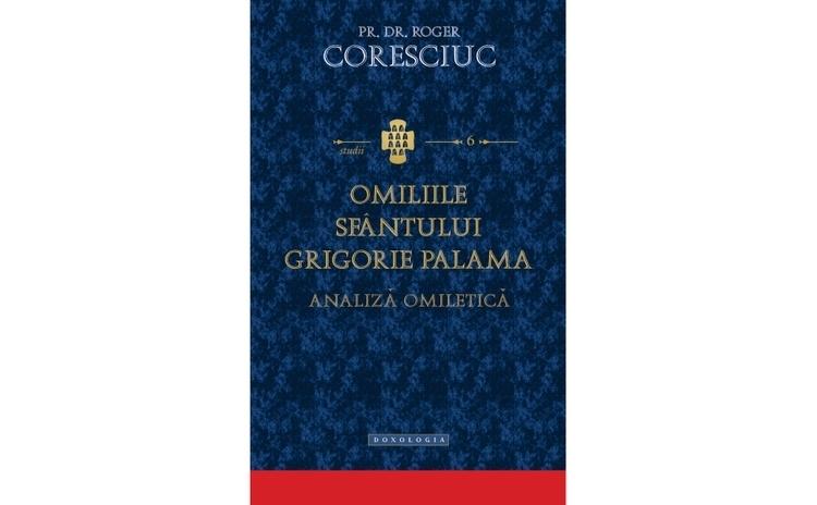 Omiliile Sfântului Grigorie Palama.