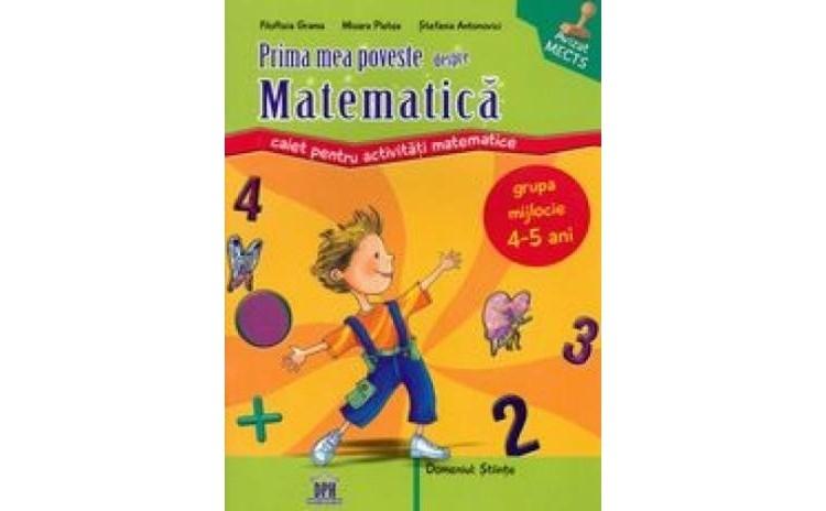 Prima mea poveste despre matematica, autor Filofteia Grama