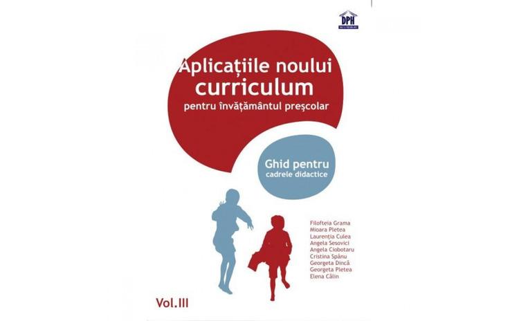 Vol.3 Aplicatiile noului curriculum