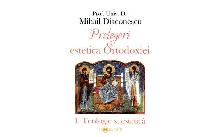 Prelegeri de estetica Ortodoxiei – I.