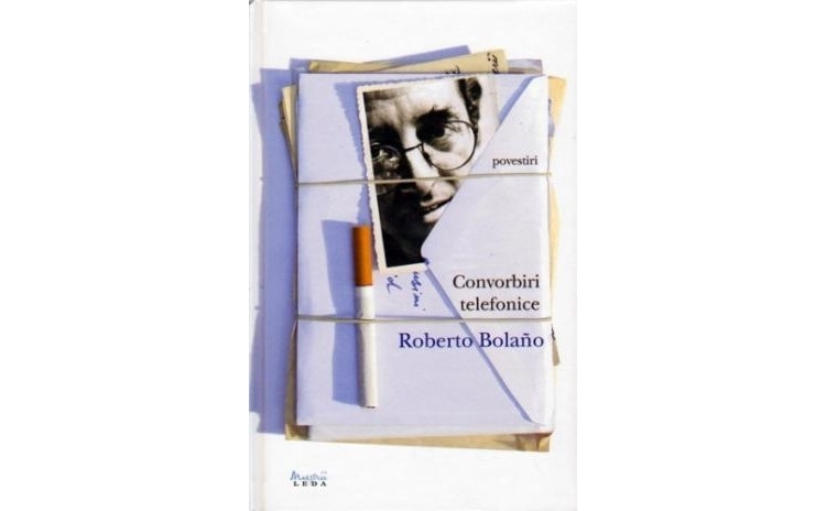 Convorbiri Telefonice, autor Roberto Bolano