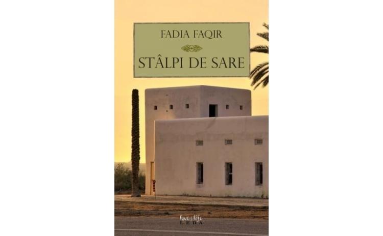 Stalpi De Sare , autor Fadia Faqir