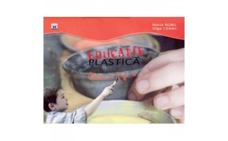 Educatie plastica clasa a IV a, autor Maria Robu