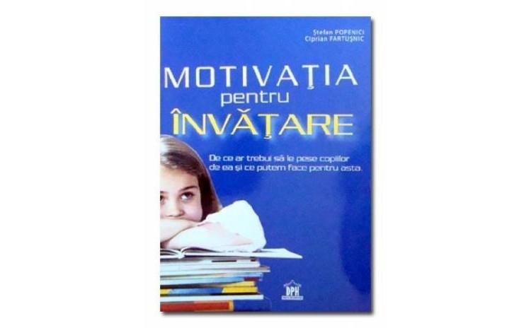Motivatia pentru invatare , autor Stefan Popenici
