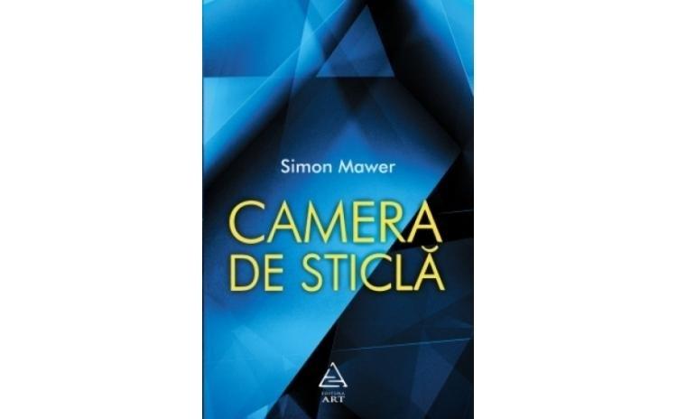 Camera de sticl?, autor Simon Mawer
