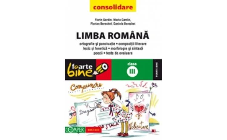 LIMBA ROMANA - CONSOLIDARE. CLASA A