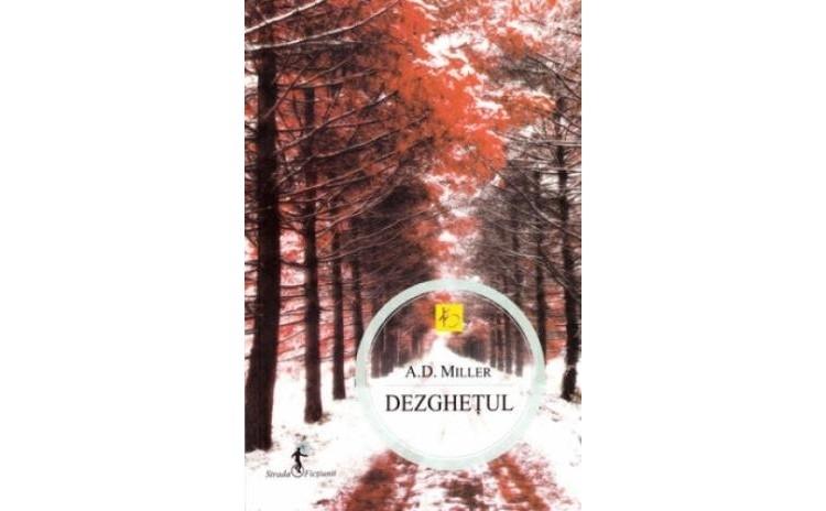 Dezghetul , autor A.D. Miller