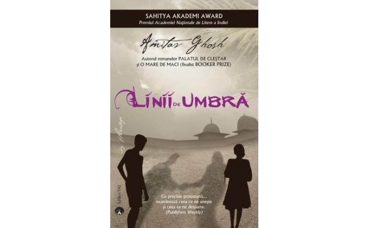 Linii de umbra, autor Amitav Ghosh