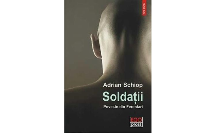 Soldatii. Poveste din Ferentari, autor