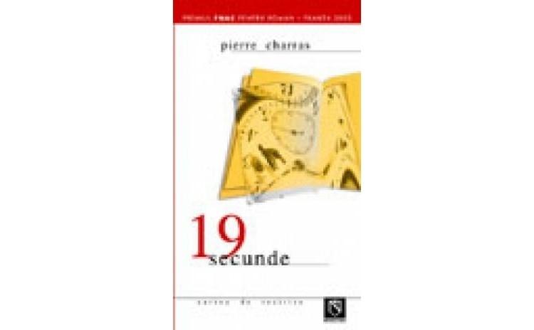 19 Secunde, autor Pierre Charras