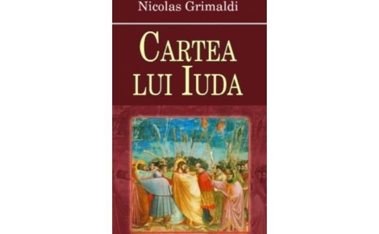Cartea lui Iuda, autor Nicolas Grimaldi