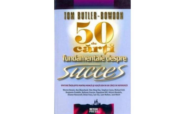 50 de carti fundamentale despre succes,