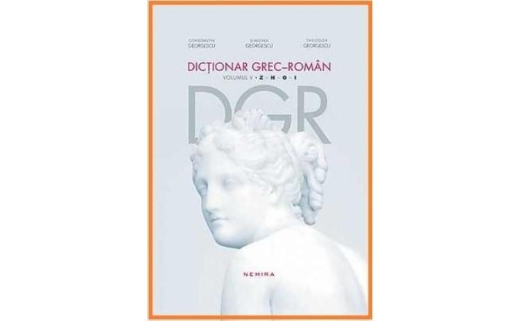 Dictionar grec-roman, Vol. 5, autor