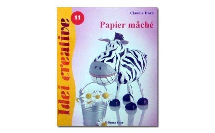 Papier mache , autor Claudia Horn