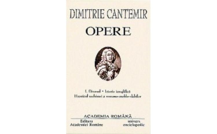 Dimitrie Cantemir Opere vol.1, autor