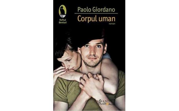 Corpul uman , autor Paolo Giordano