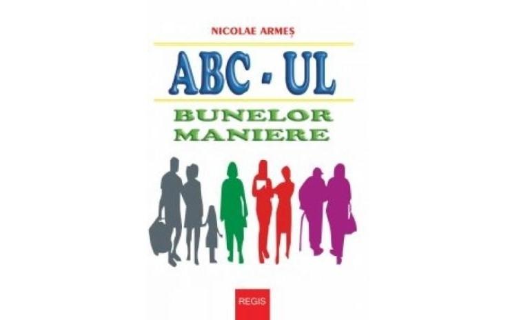 ABC-ul bunelor maniere, autor Nicolae