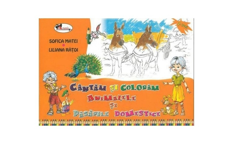Cantam si coloram animalele si pasarile domestice, autor Sofica Matei