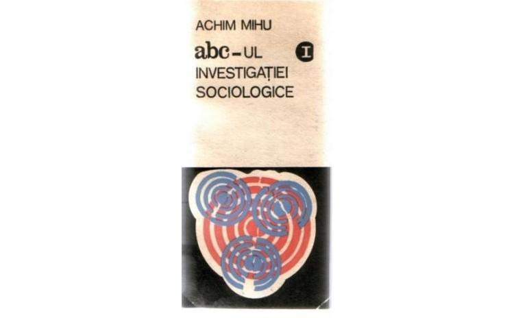 ABC-ul investigatiei sociologice vol I,