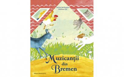 Muzicantii din Bremen -Sorina Stefanescu