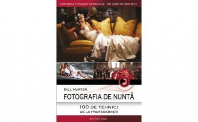 Fotografia de nunta - 100 de tehnici de
