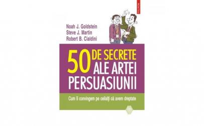 50 de secrete ale artei persuasiunii II