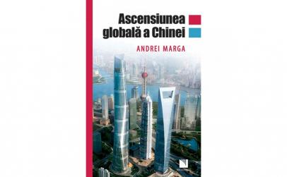Ascensiunea globala a Chinei - Andrei