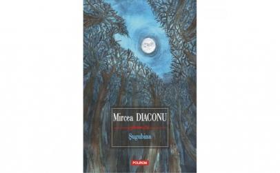 Sugubina - Mircea Diaconu