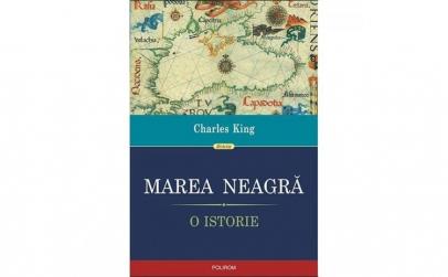 Marea Neagra. O istorie - Charles King