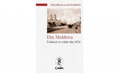 Din moldova. Tablouri si schite din 1850