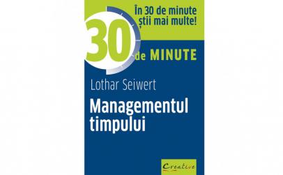 Managementul timpului in 30 de minute -