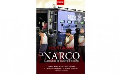 El narco. Cartelurile de droguri din