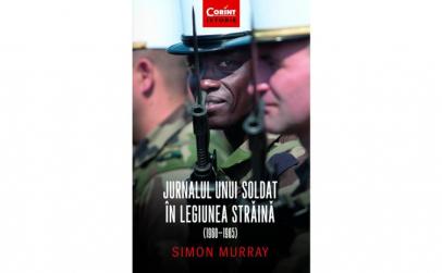 Jurnalul unui soldat in legiunea straina