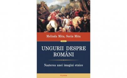 Ungurii despre romani. Nasterea unei