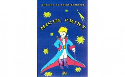 Micul print - A.De Saint Exupery