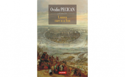 Lumea care n-a fost - Ovidiu Pecican