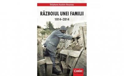 Razboiul unei familii 1914-2014 -