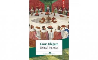 Uriasul ingropat - Kazuo Ishiguro