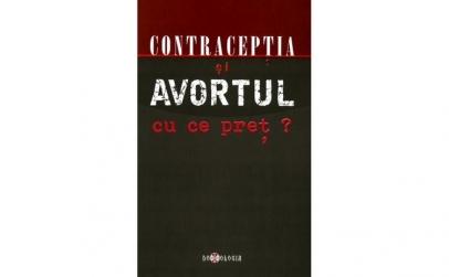 Contracepţia şi avortul, cu ce preţ?
