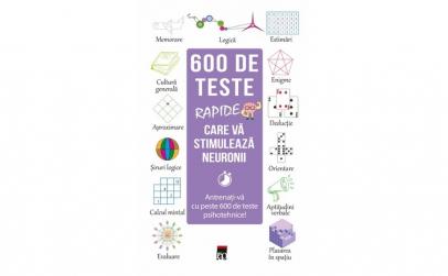 600 de teste rapide care va stimuleaza