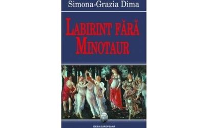 Labirint fara minotaur, autor Simona Gratia Dima