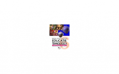 Educatie tehnologica. Manual pentru