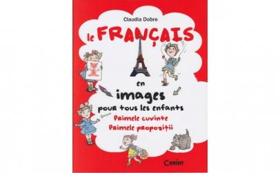 Le francais en images. Primele cuvinte