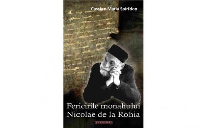 Fericirile monahului Nicolae de la