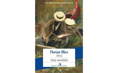 1913. Vara secolului - Florian Illies