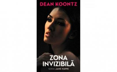 Zona invizibila Dean Koontz