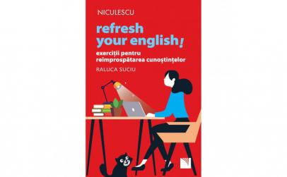 Refresh Your English! Exercitii pentru