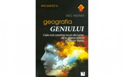 Geografia geniului. Cele mai creative
