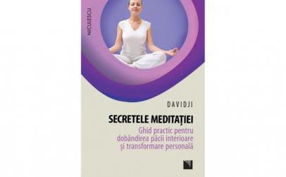 Secretele meditatiei. Ghid practic