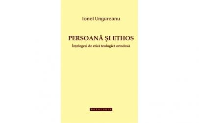 Persoană și ethos. Înțelegeri de